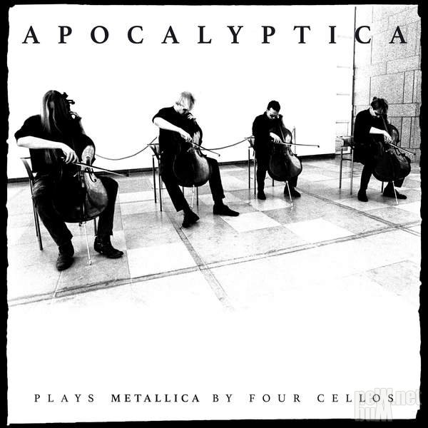 Apocalyptica - Plays Metallica by Four Cellos [Remastered] (2016)