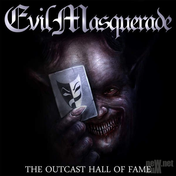 Evil Masquerade - The Outcast Hall Of Fame (2016)