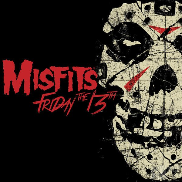 Misfits - Friday the 13th [EP] (2016)