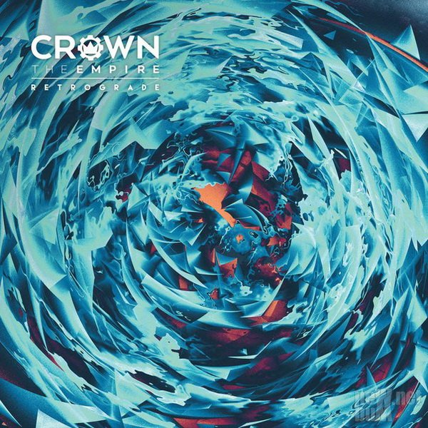 Crown The Empire - Retrograde (2016)