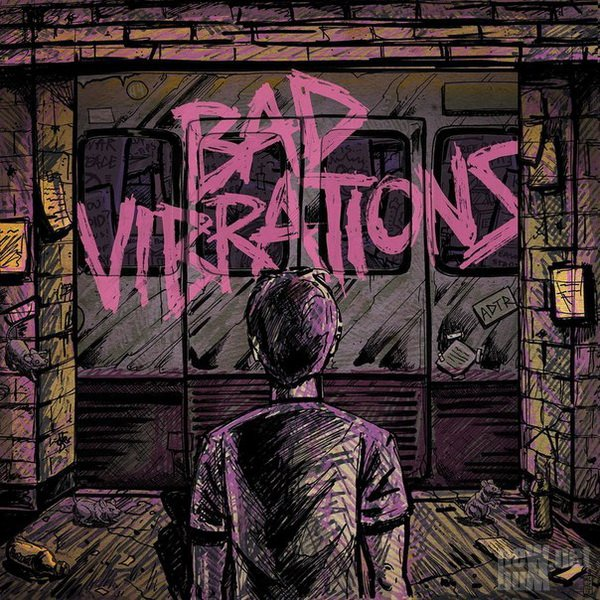 A Day To Remember - Bad Vibrations [Single] (2016)