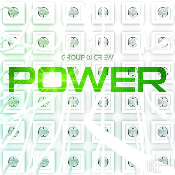 Group 1 Crew - Power (2016)