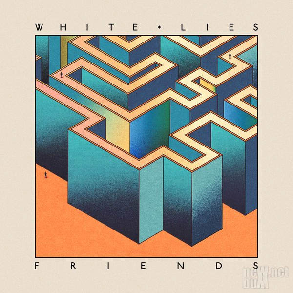 White Lies - Friends (2016)