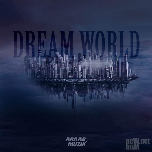 Araabmuzik - Dream World (2016)