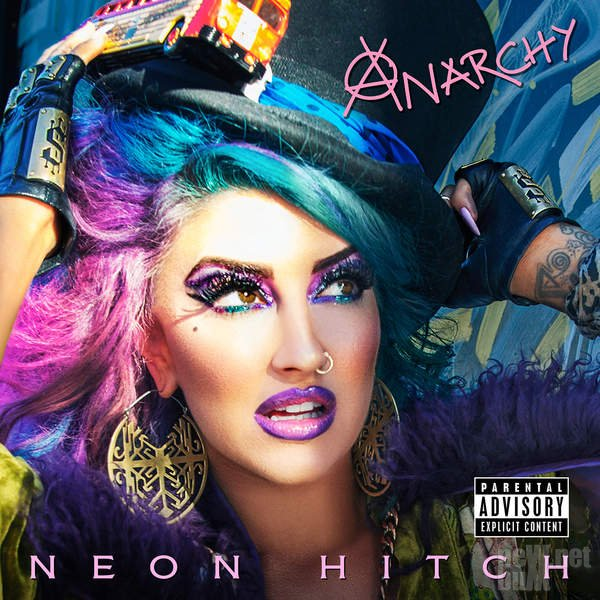 Neon Hitch - Anarchy (2016)