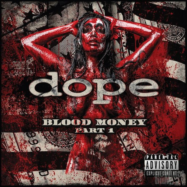 Dope - Blood Money. Part 1 (2016)