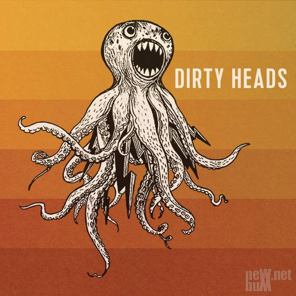 Dirty Heads - Dirty Heads (2016)