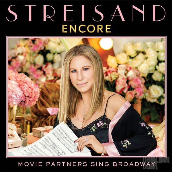 Barbra Streisand - Encore: Movie Partners Sing Broadway (2016)