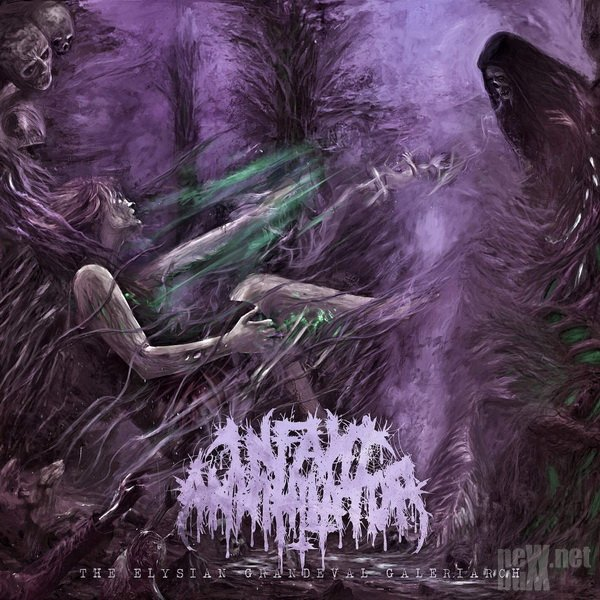 Infant Annihilator - The Elysian Grandeval Galeriarch (2016)