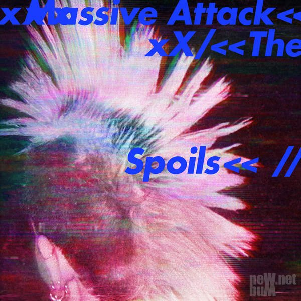 Massive Attack - Spoils [EP] (2016)