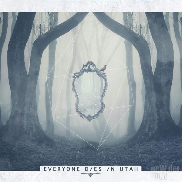 Everyone Dies In Utah - Everyone Dies In Utah (2016)