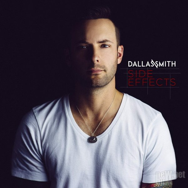 Dallas Smith - Side Effects (2016)