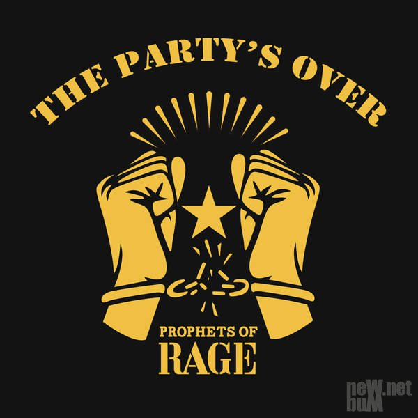 Prophets of Rage - The Party's Over [EP] (2016)