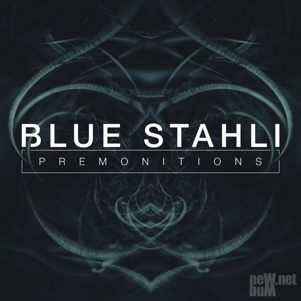Blue Stahli - Premonitions [EP] (2016)
