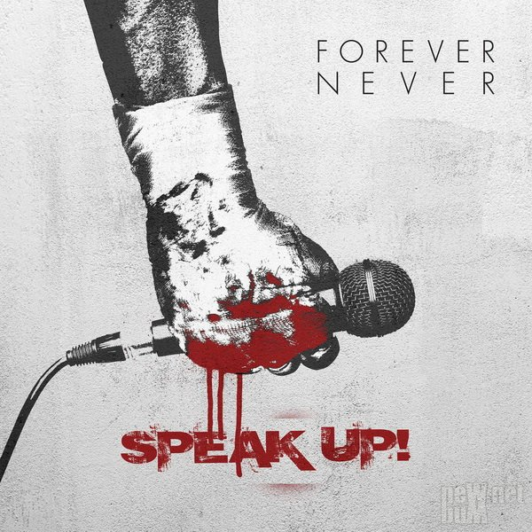 Forever Never - Speak Up! [EP] (2016)
