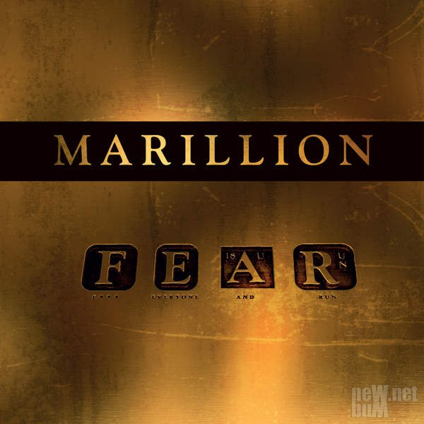 Marillion - F E A R (F*** Everyone And Run) (2016)