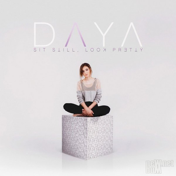 Daya - Sit Still, Look Pretty (2016)