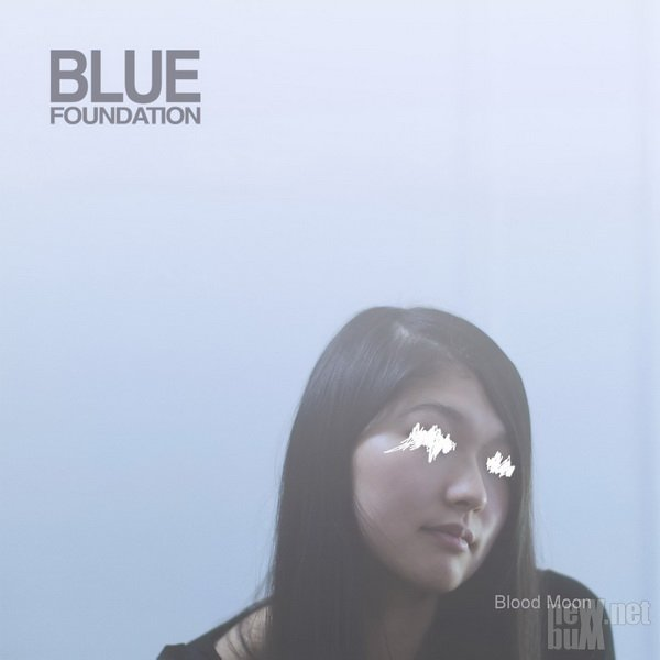 Blue Foundation - Blood Moon (2016)