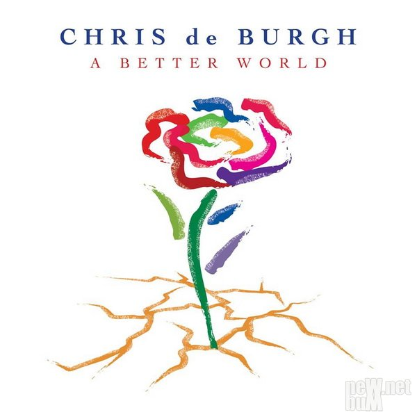 Chris De Burgh - A Better World (2016)