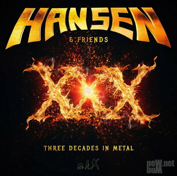 Hansen & Friends - XXX: Three Decades In Metal (2016)