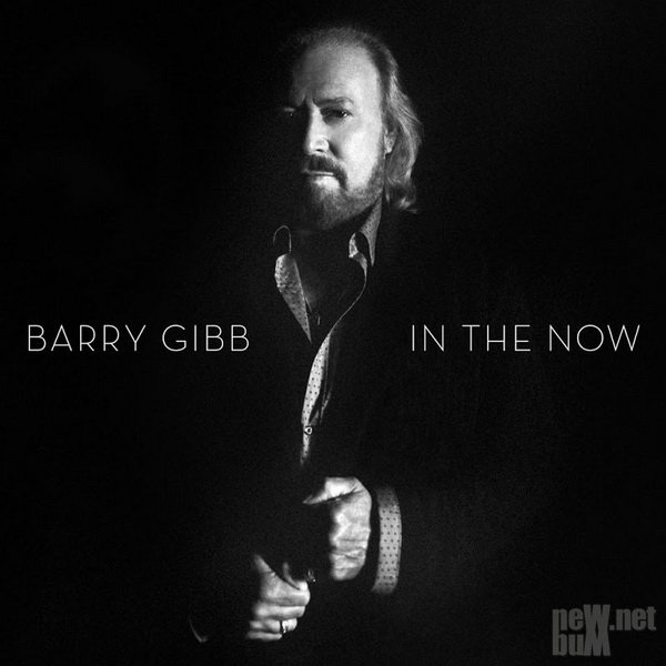 Barry Gibb - In The Now (2016)