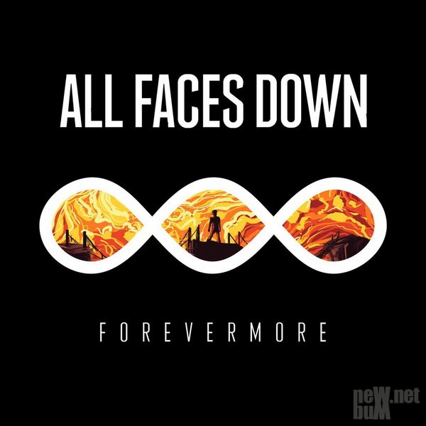All Faces Down - Forevermore (2016)