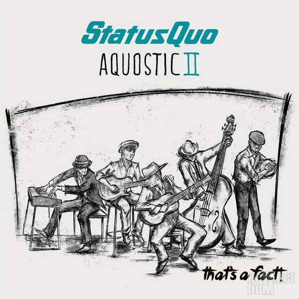 Status Quo - Aquostic II. That's A Fact! (2016)