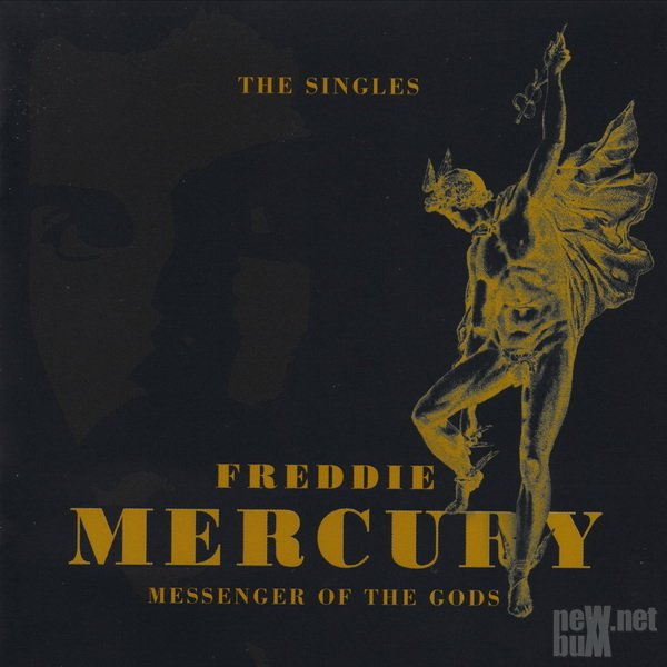 Freddie Mercury - Messenger Of The Gods: The Singles (2016)