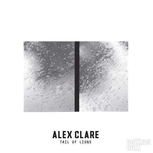 Alex Clare - Tail of Lions (2016)