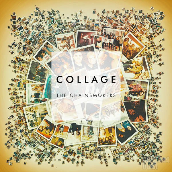 The Chainsmokers - Collage [EP] (2016)