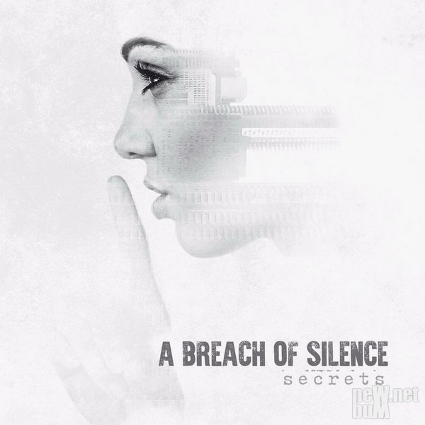 A Breach of Silence - Secret (2017)