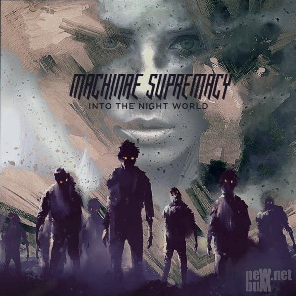 Machinae Supremacy - Into the Night World (2016)