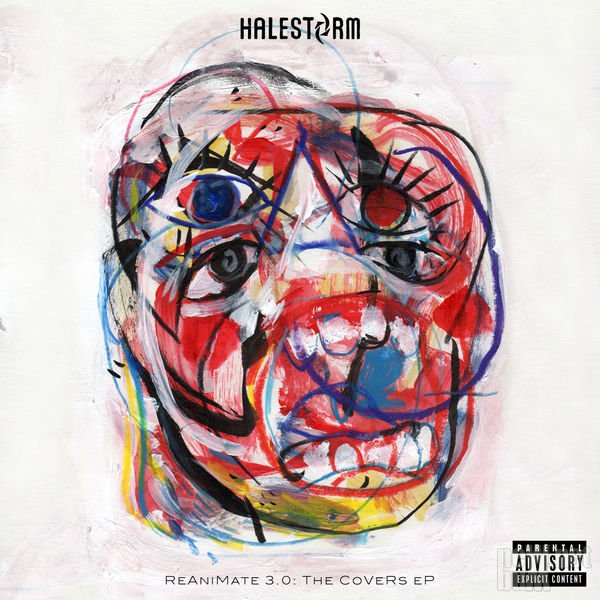 Halestorm - ReAniMate 3.0: The CoVeRs [EP] (2017)