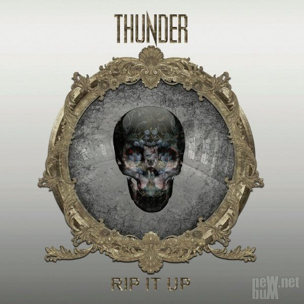 Thunder - Rip It Up (2017)