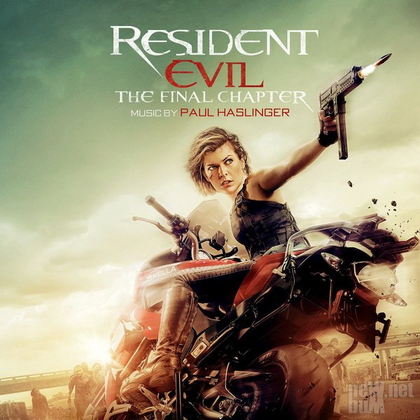 Paul Haslinger - Resident Evil: The Final Chapter / Обитель зла: Последняя  ...