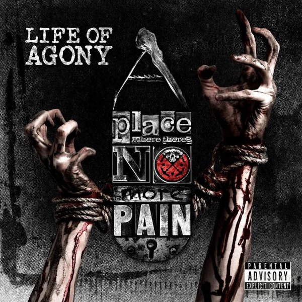 Life Of Agony - A Place Where There's No Pain (2017)