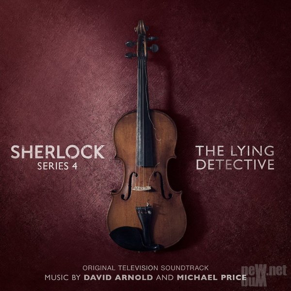 David Arnold & Michael Price - Sherlock Series 4: The Lying Detective (2017)