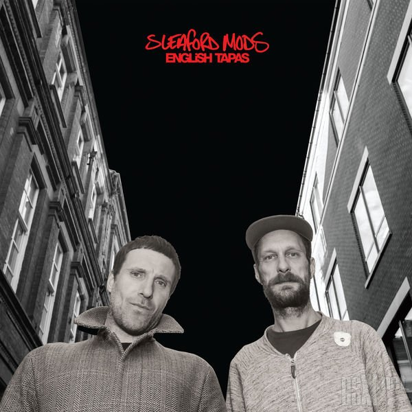 Sleaford Mods - English Tapas (2017)