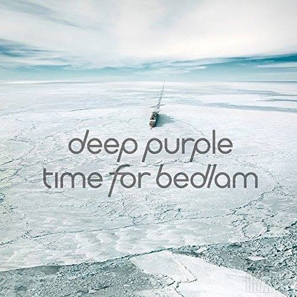 Deep Purple - Time For Bedlam [EP] (2017)