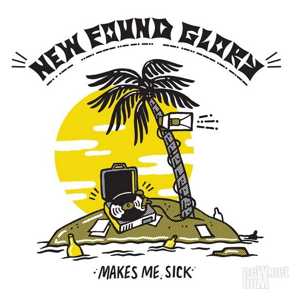 New Found Glory - Makes Me Sick (2017)