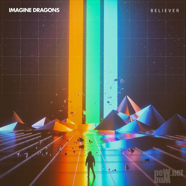 Imagine Dragons - Believer [Single] (2017)