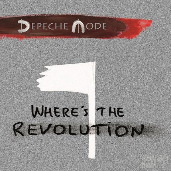 Depeche Mode - Where's the Revolution [Single] (2017)