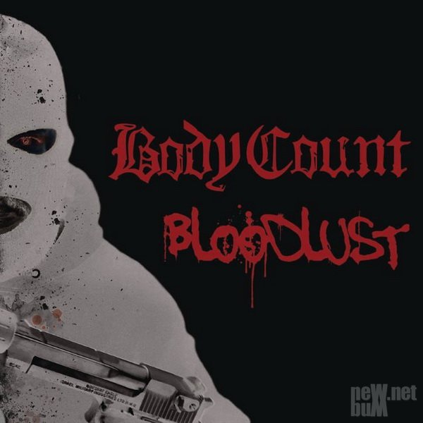 Body Count - Bloodlust (2017)