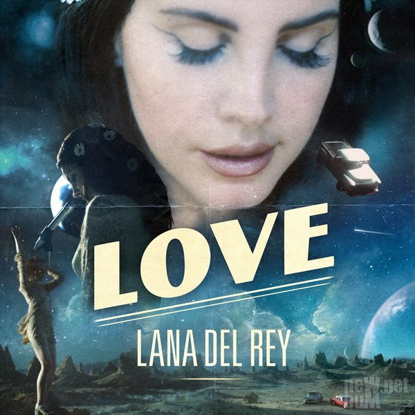 Lana Del Rey - Love [Single] (2017)