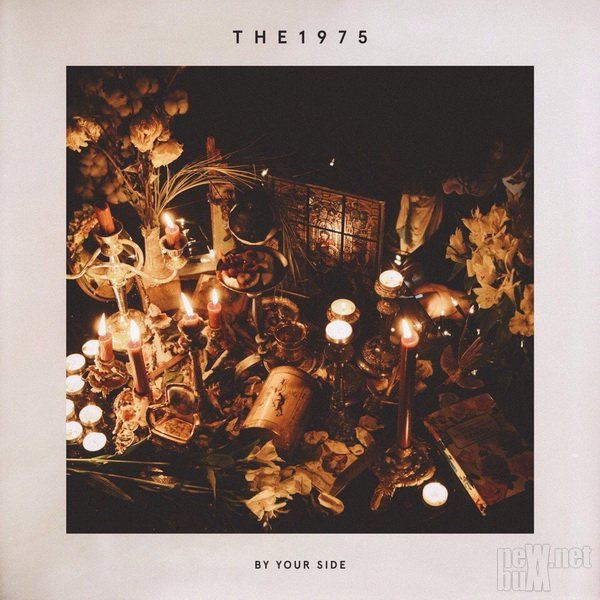 The 1975 - By Your Side [Single] (2017)