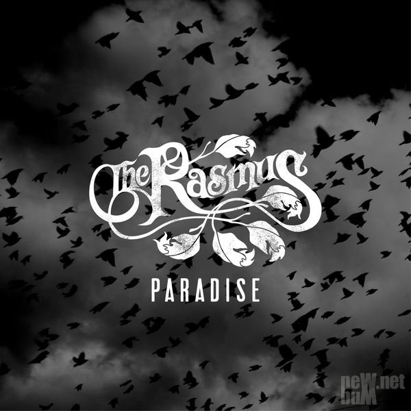 The Rasmus - Paradise [Single] (2017)