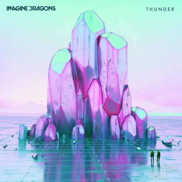 Imagine Dragons - Thunder [Single] (2017)