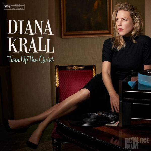 Diana Krall - Turn Up the Quiet (2017)