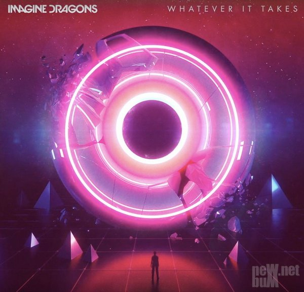 Imagine Dragons - Whatever It Takes [Single] (2017)