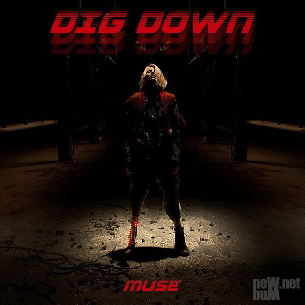 Muse - Dig Down [Single] (2017)